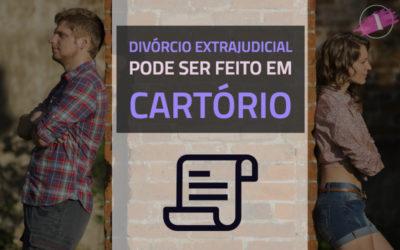 Divórcio extrajudicial pode ser feito em cartório