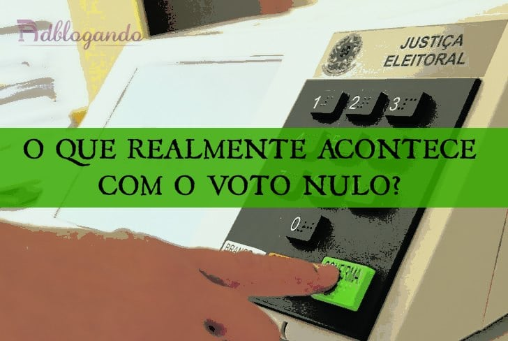 Voto nulo - o que realmente acontecd