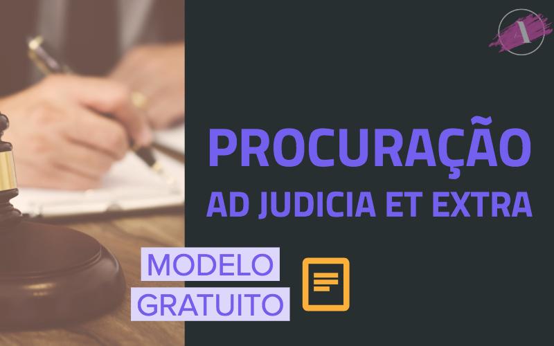 Modelo de Procuração Ad Judicia Et Extra