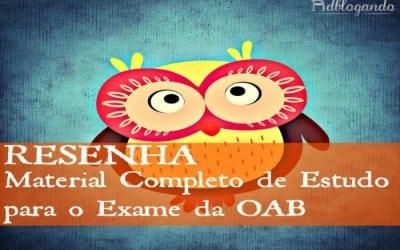 Resenha: Material Completo de Estudo para Exame da OAB