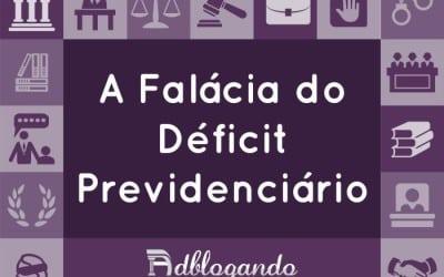 A Falácia do Déficit Previdenciário e a Casa da Mãe Joana