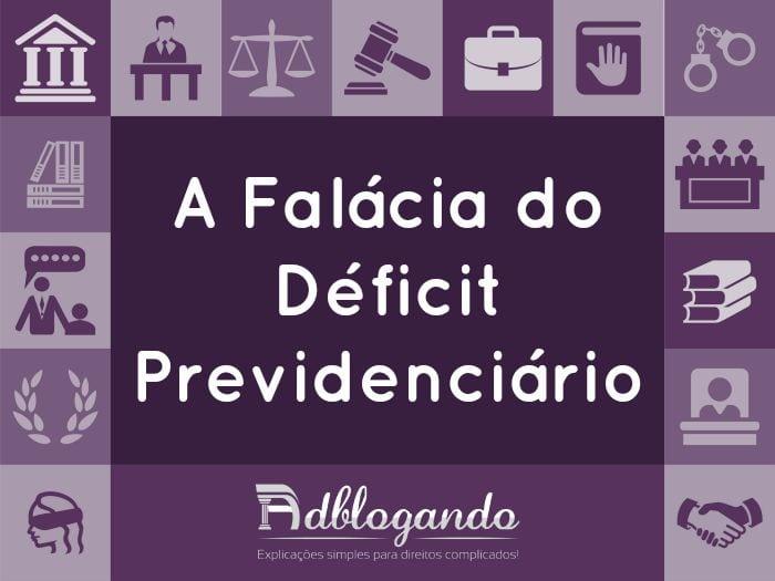 A falácia do déficit previdenciário