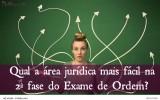 Exame de ordem: qual a área jurídica mais fácil na 2ª fase?