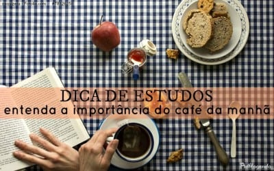 Dica de estudos: entenda a importância do café da manhã