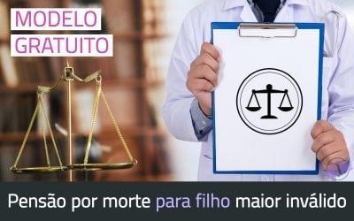 Modelo de Petição Inicial Pensão por Morte Filho Aposentado