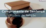 Modelo de Cumprimento de Sentença (Petição) (NCPC)