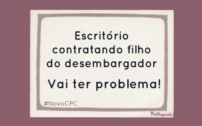 Impedimento no Novo CPC