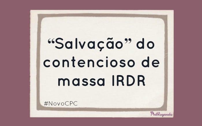 Incidente de resolução de demandas repetitivas NCPC