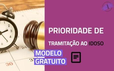 Prioridade de Tramitação ao Idoso – Modelo de Petição (NCPC)