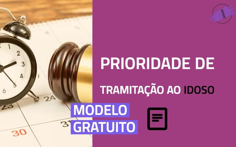 Prioridade de tramitação processual ao idoso - modelo